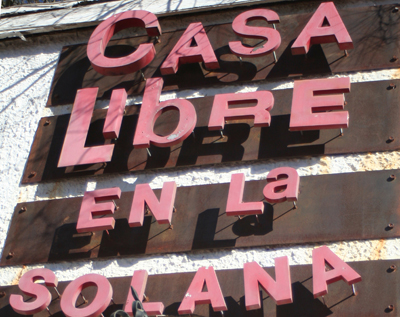 "Casa Libre's ""storefront"" sign on 4th Avenue. photo: Craig Baker"